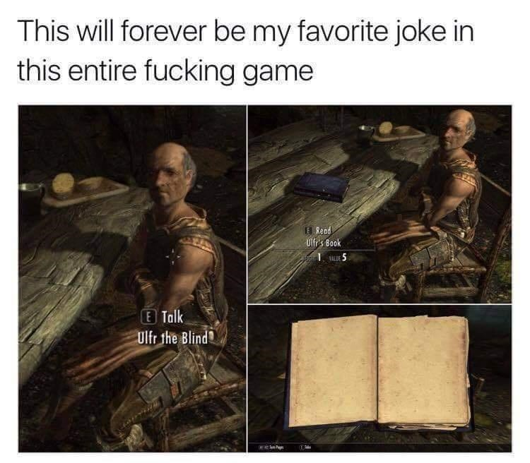 Vertebrate - This will forever be my favorite joke in this entire fucking game E Read Ulfr s Book MALDE 5 E Talk Ulfr the Blind