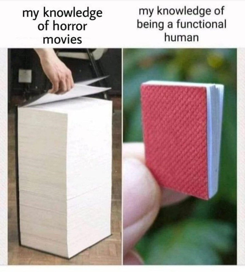 Hand - my knowledge of horror movies my knowledge of being a functional human