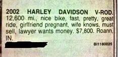 Font - 2002 HARLEY DAVIDSON V-ROD. 12,600 mi., nice bike, fast, pretty, great ride, girtriend pregnant, wife knows, must sell, lawyer wants money. $7,800. Roann, IN. Bi1180025