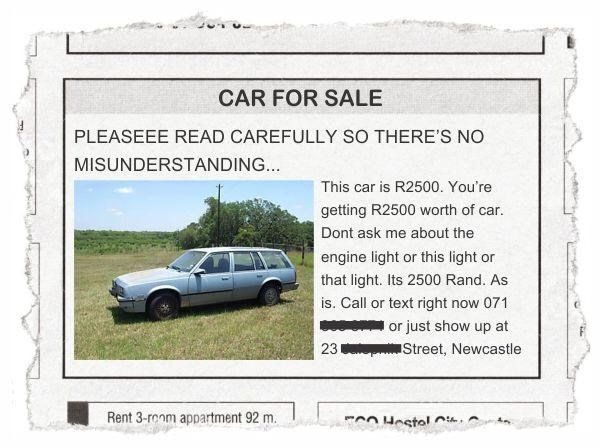 Automotive parking light - CAR FOR SALE PLEASEEE READ CAREFULLY SO THERE'S NO MISUNDERSTANDING... This car is R2500. You're getting R2500 worth of car. Dont ask me about the engine light or this light or that light. Its 2500 Rand. As is. Call or text right now 071 I or just show up at 23 Street, Newcastle Rent 3-room appartment 92 m. CO Hestel Ct.