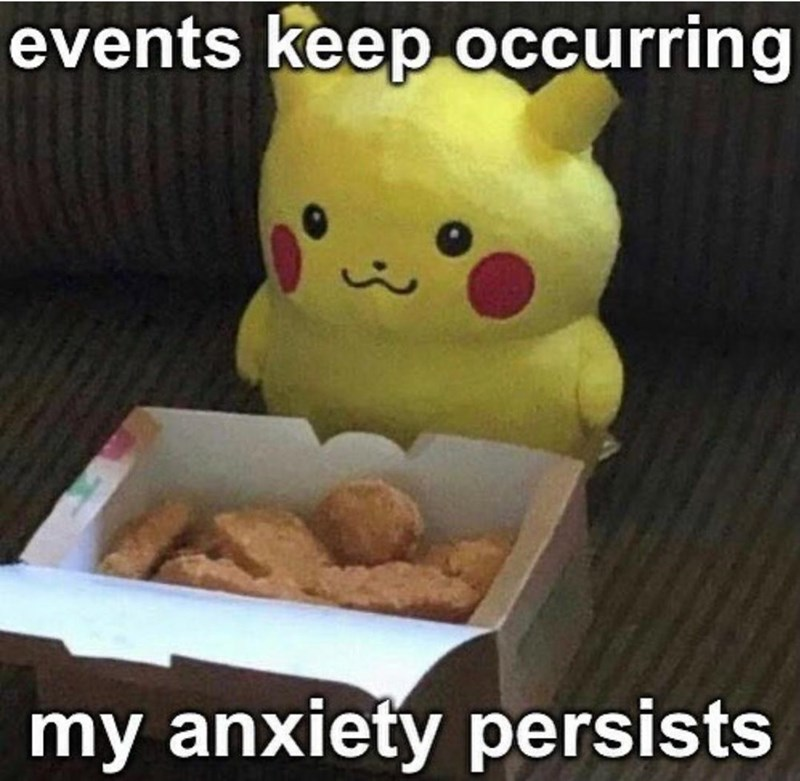 Toy - events keep occurring my anxiety persists