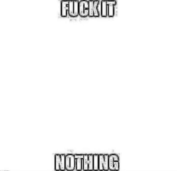 Rectangle - FUCKIT NOTHING