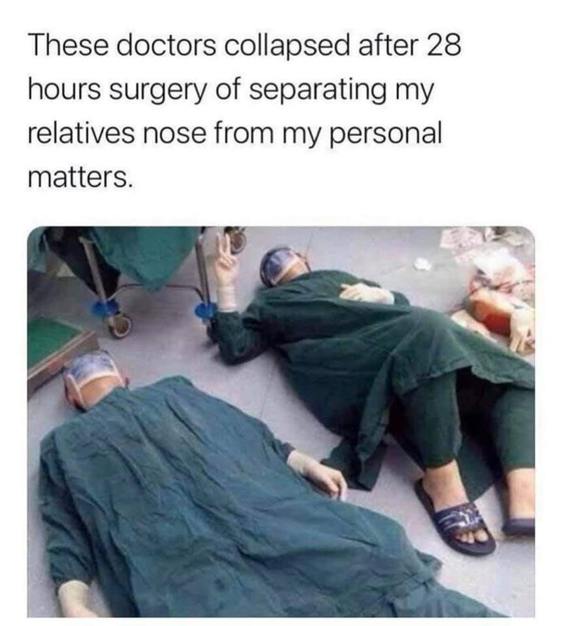 Clothing - These doctors collapsed after 28 hours surgery of separating my relatives nose from my personal matters.