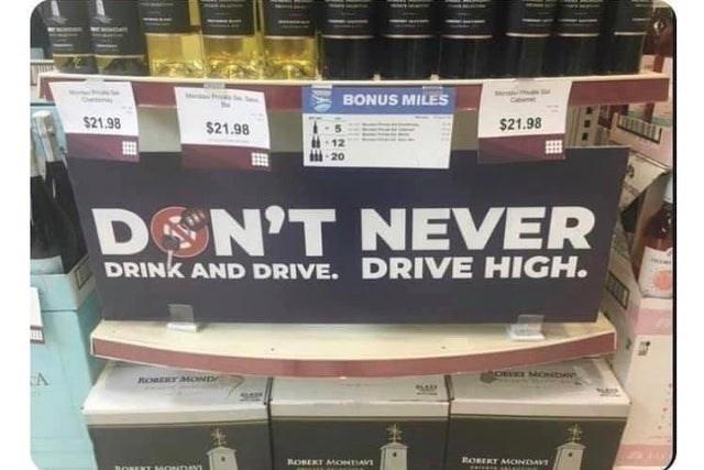 Shelf - BONUS MILES $21.98 $21.98 $21.98 ·12 20 D N'T NEVER DRINK AND DRIVE. DRIVE HIGH. CA ROEr MoD JA ROBERT MMONDAVI ROBERT MMONDAVT BONEKT MONDAY