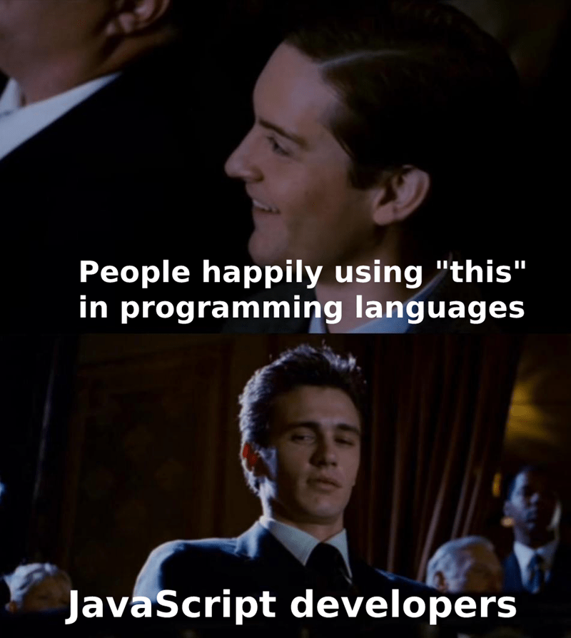"""Chin - People happily using """"this"""" in programming languages JavaScript developers"""