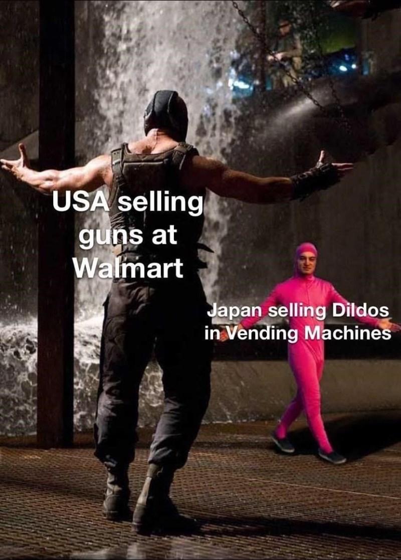Human - USA selling guns at Walmart Japan selling Dildos in Vending Machines