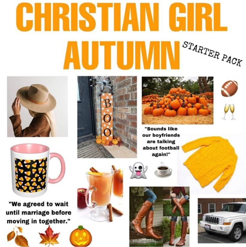 """Automotive parking light - CHRISTIAN GIRL AUTUMN STARTER PACK **** """"Sounds like our boyfriends are talking about football again!"""" """"We agreed to wait until marriage before moving in together."""""""