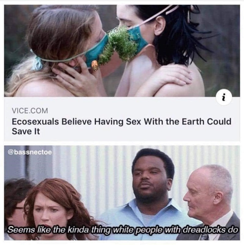 Hair - i VICE.COM Ecosexuals Believe Having Sex With the Earth Could Save It @bassnectoe Seems like the kinda thing white people with dreadlocks do