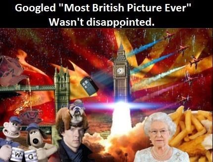 """World - Googled """"Most British Picture Ever"""" Wasn't disappointed. WG"""
