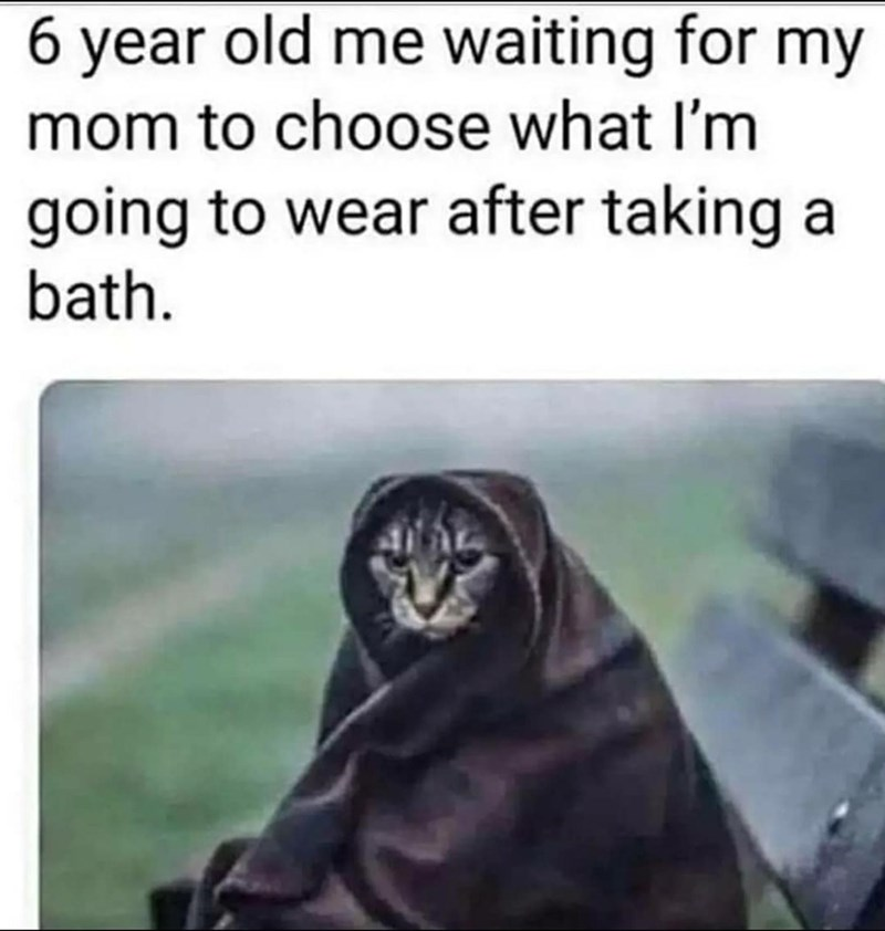 Vertebrate - 6 year old me waiting for my mom to choose what I'm going to wear after taking a bath.