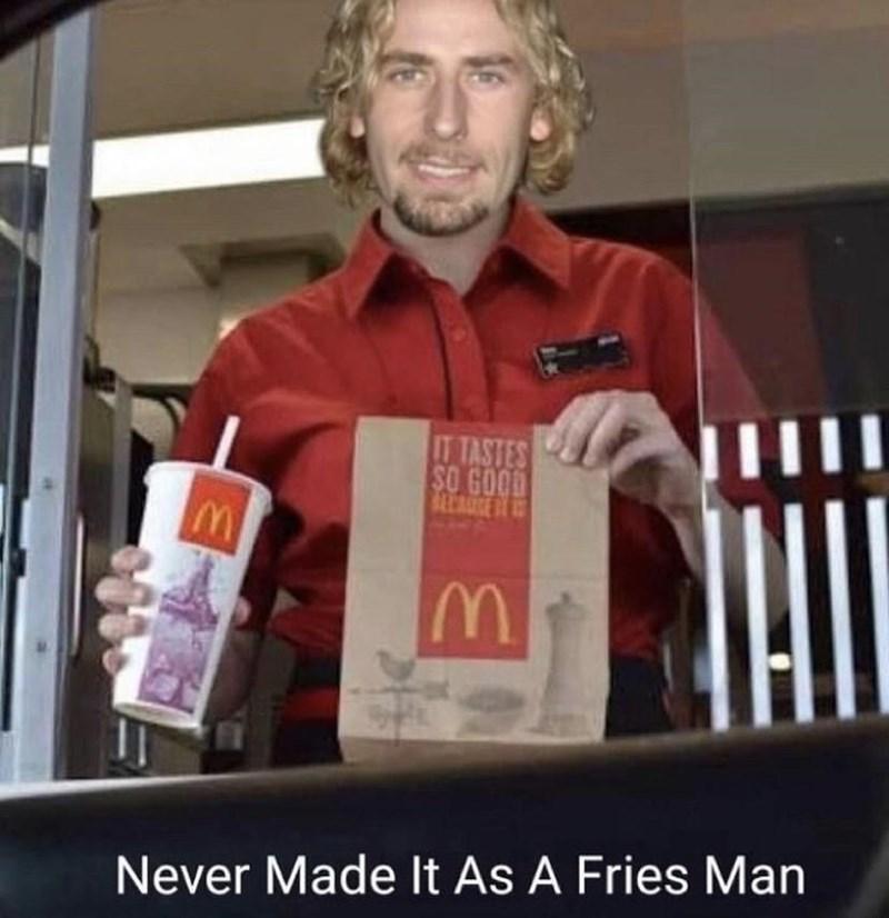 Forehead - T TASTES SO GOOD ALCARSE Never Made lt As A Fries Man
