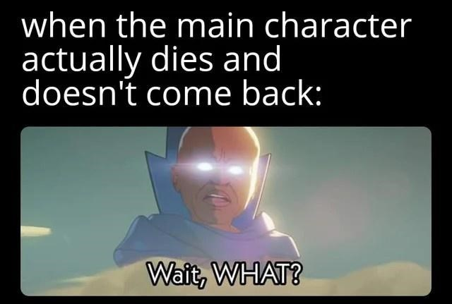 Organism - when the main character actually dies and doesn't come back: Wait, WHAT?