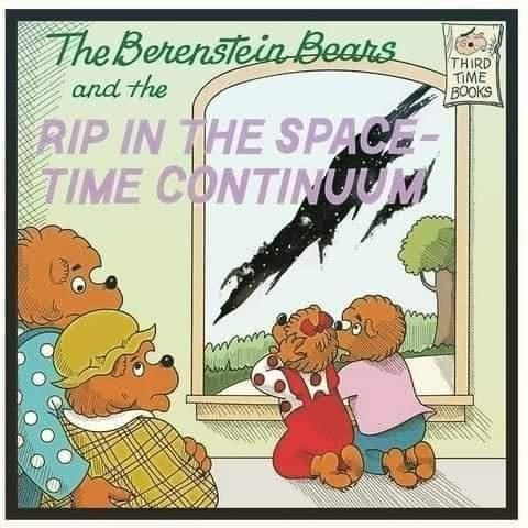 Cartoon - TheBerenstein Bears and the THIRD TIME BOOKS RIP IN THE SPACE- |TIME CONTINUUM
