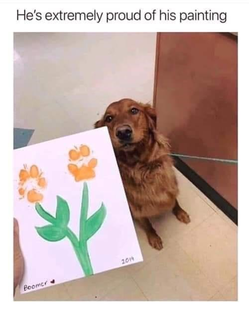 Flower - He's extremely proud of his painting 2014 Boomer
