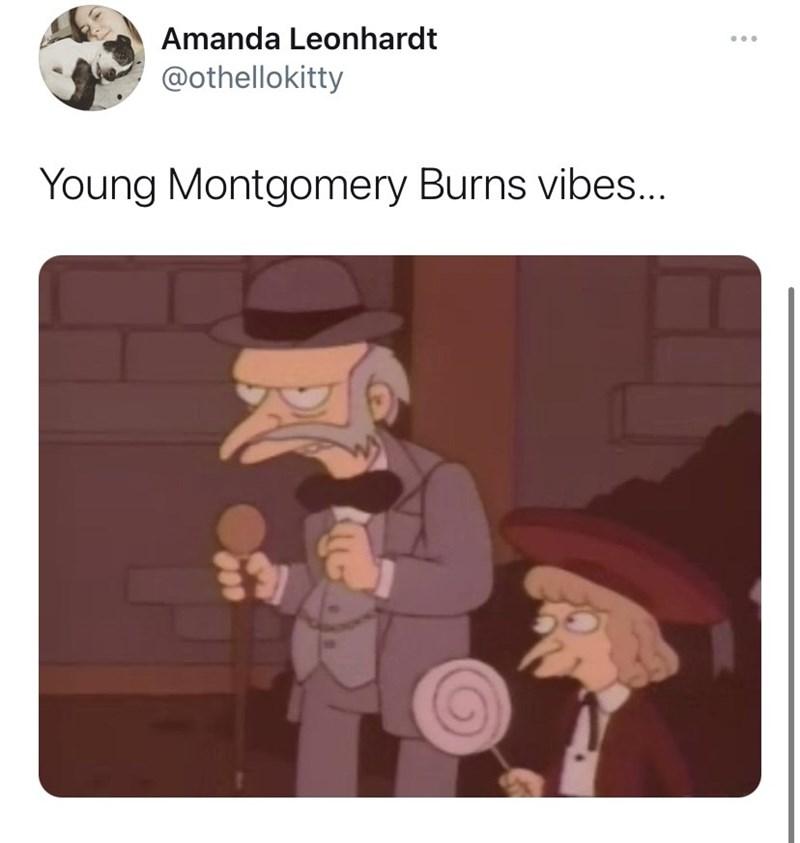Cartoon - Amanda Leonhardt @othellokitty Young Montgomery Burns vibes...