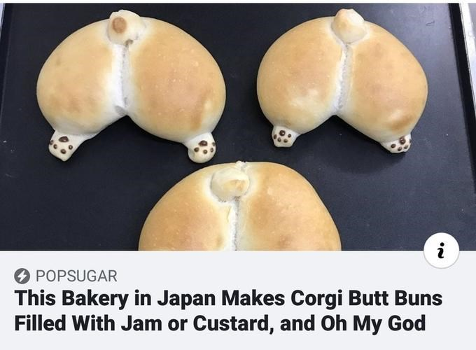 Food - POPSUGAR This Bakery in Japan Makes Corgi Butt Buns Filled With Jam or Custard, and Oh My God