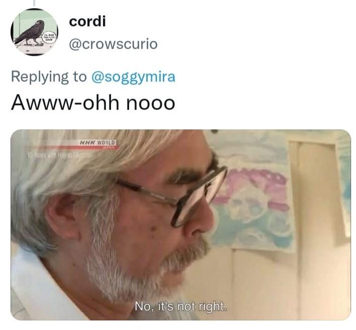 Forehead - cordi @crowscurio Replying to @soggymira Awww-ohh nooo NHK WORLO 10 Years wn Hayo gm No, it's not right.