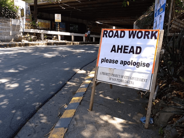 Plant - ROAD WORK TONAL AHEAD please apologise A PRIORITY PROJECT OF CITY GOVERNMENT OF SAN PEDRO, LAGUNA