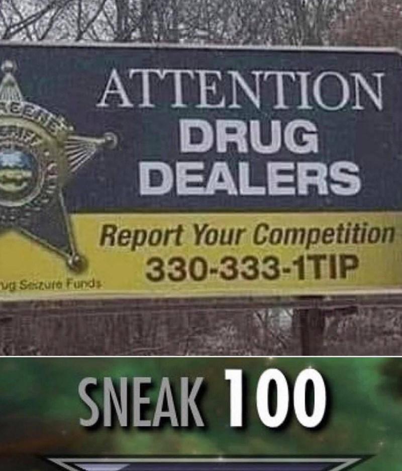 Motor vehicle - ATTENTION DRUG DEALERS EENE Report Your Competition 330-333-1TIP ug Sezura Funds: SNEAK 100