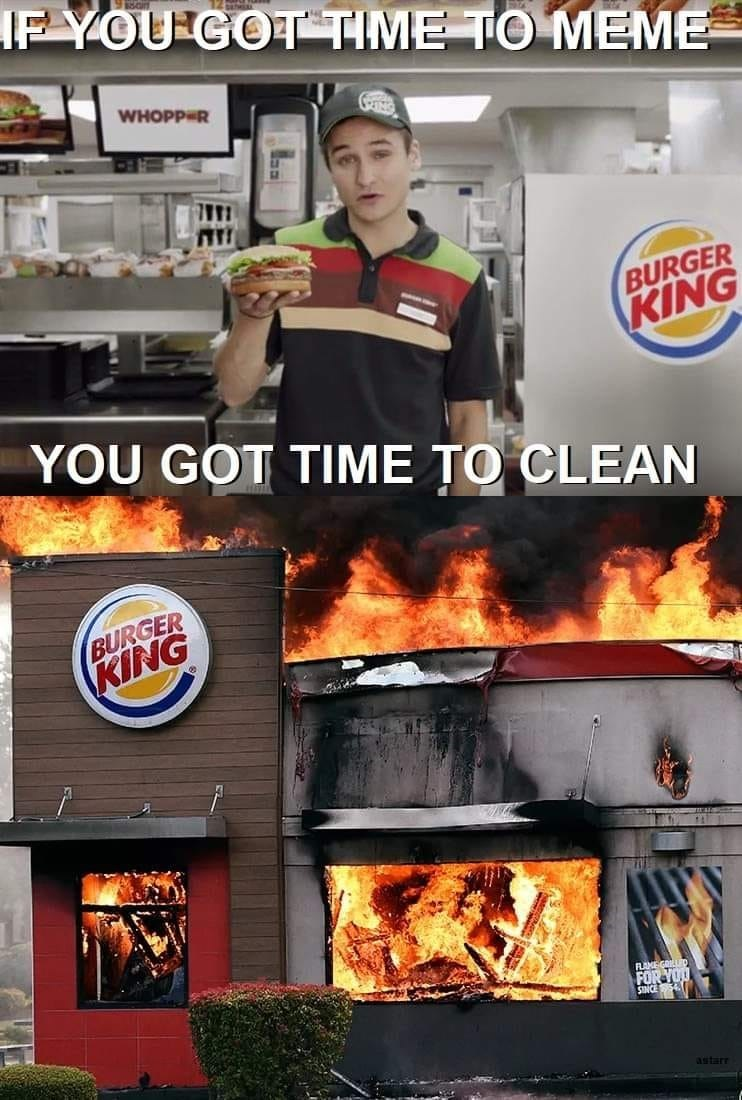 Muscle - IF YOU GOT TIME TO MEME 12N WHOPP R BURGER KING YOU GOT TIME TO CLEAN BURGER KING RAMEGOLUD FOR YOU astarr L.