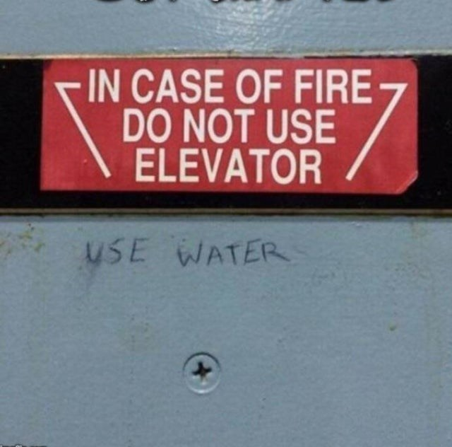 Font - -IN CASE OF FIRE DO NOT USE ELEVATOR USE WATER