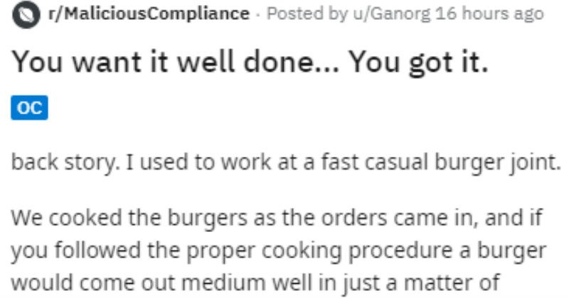 Cook overcooks a burger for a bad customer.