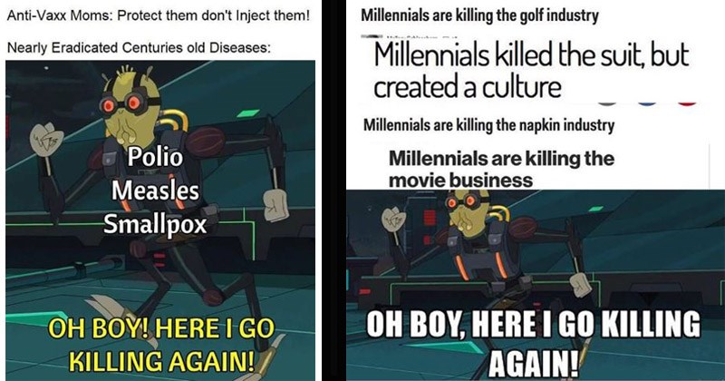 "Funny meme from 'Rick and Morty' entitled ""Oh Boy, Here I Go Killing Again"""