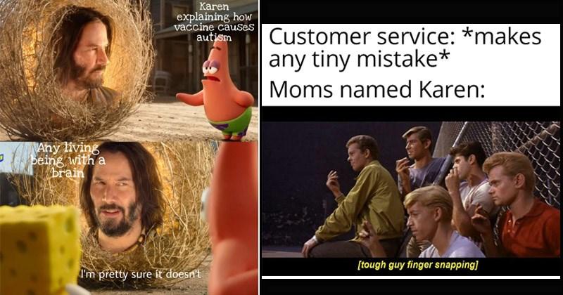 Funny 'Karen' memes