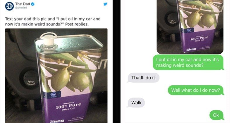 Funny prank where people tell their dads that they put olive oil in their cars