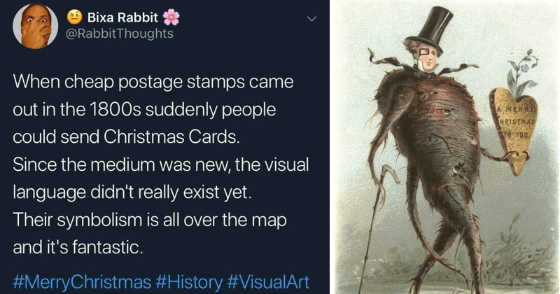 twitter thread about how christmas cards were really weird in the 1800s | tweet by RabbitThoughts cheap postage stamps came out 1800s suddenly people could send Christmas Cards. Since medium new visual language didn't really exist yet. Their symbolism is all over map and 's fantastic MerryChristmas #History #VisualArt. half man half turnip in a top hat.