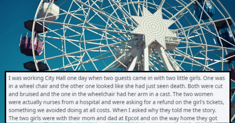 An ex-Disney employee tells an emotional story about their time working there in a Reddit AMA | working City Hall one day two guests came with two little girls. One wheel chair and other one looked like she had just seen death. Both were cut and bruised and one wheelchair had her arm cast two women were actually nurses hospital and were asking refund on girl's tickets, something avoided doing at all costs asked why they told story two girls were with their mom and dad at Epcot and on way home