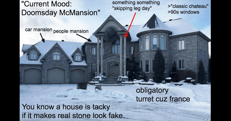 Funny memes that make fun of mcmansions