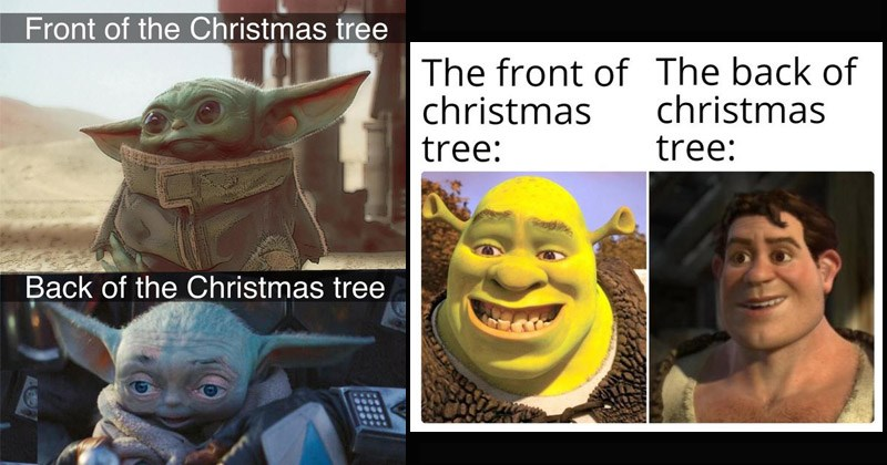 Funny dank memes about the front of the Christmas tree versus the back of the Christmas tree
