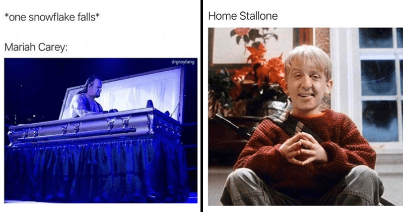funny christmas memes | the undertaker sitting up in a coffin *one snowflake falls* Mariah Carey. sylvester stallone's face photoshopped over macaulay culkin's in home alone