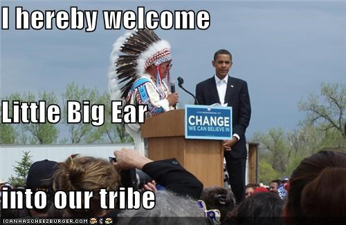 I hereby welcome Little Big Ear into our tribe