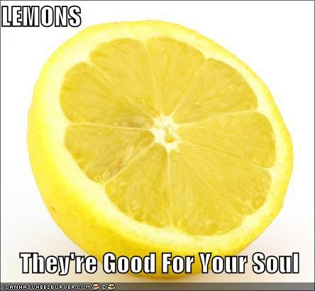 LEMONS  They're Good For Your Soul