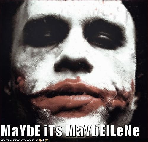 MaYbE iTs MaYbElLeNe