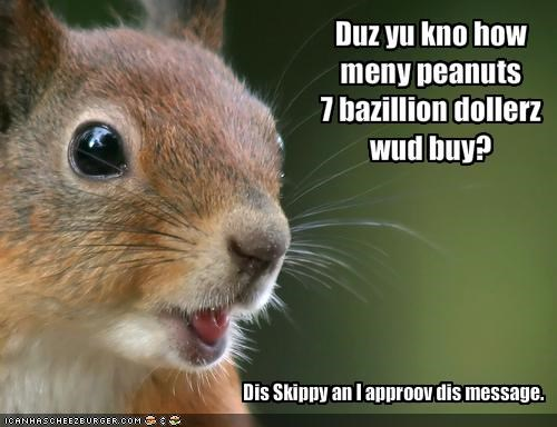 Duz yu kno how meny peanuts 