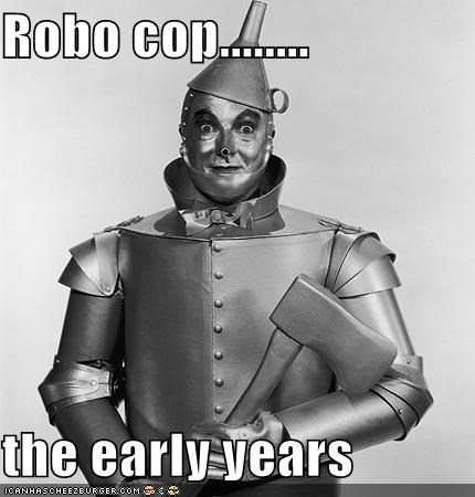 Robo cop........  the early years