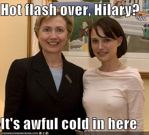 Hot flash over, Hilary?  It's awful cold in here