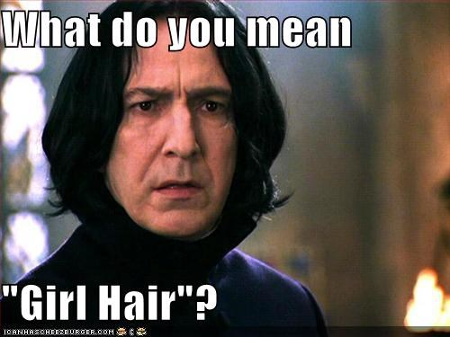 "What do you mean  ""Girl Hair""?"