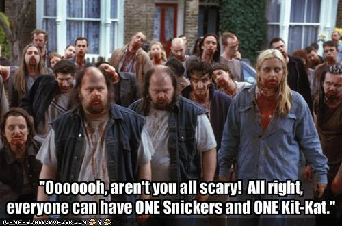 """Ooooooh, aren't you all scary!  All right,