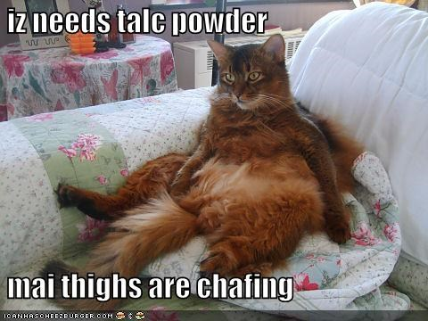 iz needs talc powder   mai thighs are chafing