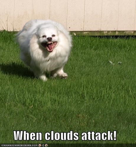 When clouds attack!