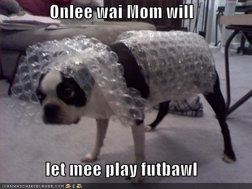 Onlee wai Mom will  let mee play futbawl
