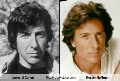 Leonard Cohen Totally Looks Like Dustin Hoffman