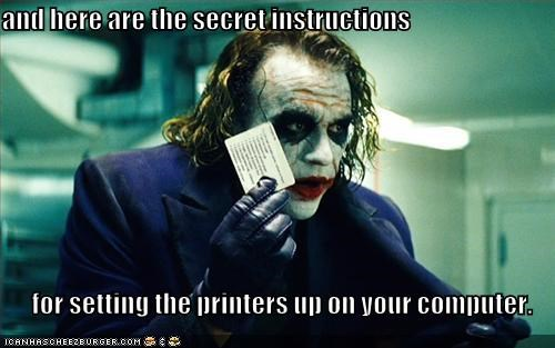 and here are the secret instructions  for setting the printers up on your computer.