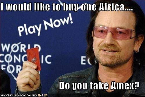 I would like to buy one Africa....  Do you take Amex?