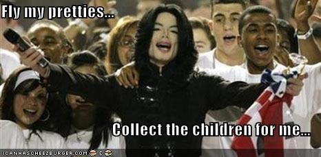 Fly my pretties...  Collect the children for me...