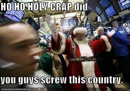 HO HO HOLY CRAP did  you guys screw this country.